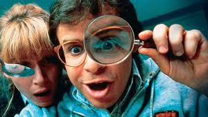 Honey, I shrunk the kids (RIck Moranis looks in a magnifying glass)