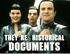 """They're historical documents"" from Galaxy Quest"