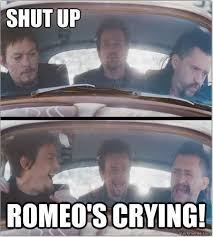 Shut Up. Romeo's Crying. From Boondock Saints II: All Saints Day