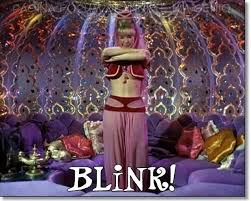 "Jeannie, from ""I Dream of Jeannie"", also blinks to use her power."