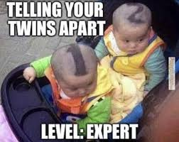"""Telling your twins apart, level expert"" where the twin babies have their hair shaved into a ""number 1"" and a ""number 2"", respectively"