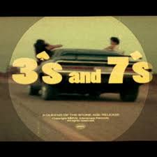 3's and 7's single from Queens of the Stone age
