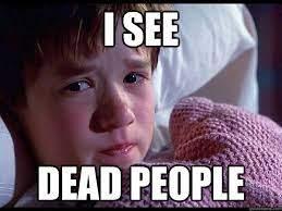 """SIXTH SENSE """"I see dead people"""""""