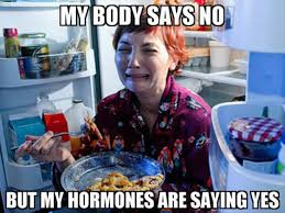 """My body says no, but my hormones say yes"", a woman crying while eating a lot of food."