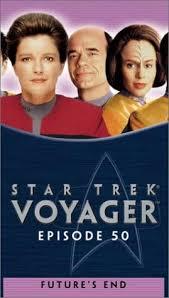 Star Trek: Voyager, episode 50... Future's End