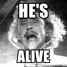he's alive (gene wilder)