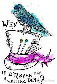 why is a raven like a writing desk? (a raven on top of the mad hatter's hat)