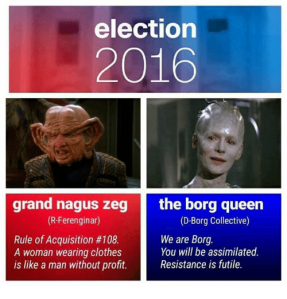 Election 2016: Grand Nagus Zek R) vs. The Borg Queen (D)