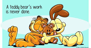 A teddy bear's work is never done - Garfield and Odie