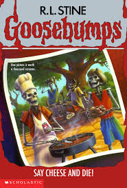 """R.L. Stine's """"say cheese and die"""""""
