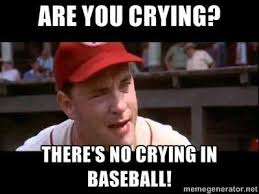 """are you crying? there's no crying in baseball"" says Tom Hanks"
