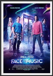 Bill & Ted face the music movie poster