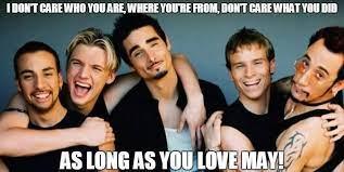 "Baskstreet Boys ""as long as you love May"" meme"