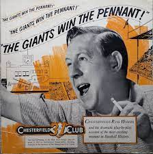 """Russ Hodges with the text of """"this giants win the pennant"""""""